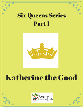 Six Queens Reading Series Part 1 Katherine the Good