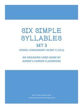 Six Simple Syllables - Set 3 - Vowel-Consonant-silent e syllables