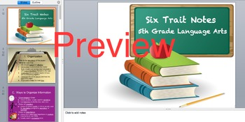Six Trait PowerPoint with Notes