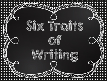 Six Traits of Writing Posters