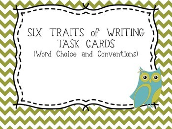 Six Traits of Writing TASK CARDS - grade 4 (word choice an