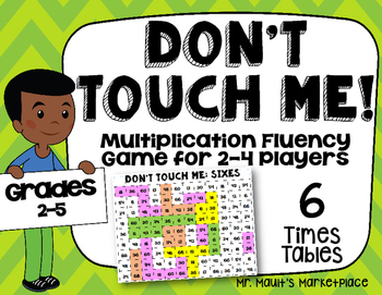 Sixes Times Tables: Don't Touch Me! Multiplication Fact Fl