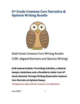 Sixth Grade Bundle: Common Core Narrative and Opinion Writ