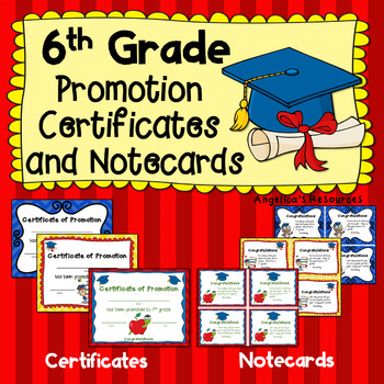 End of the Year Awards: 6th Grade Promotion Certificates &