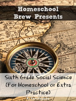 Sixth Grade Social Science (For Homeschool or Extra Practice)