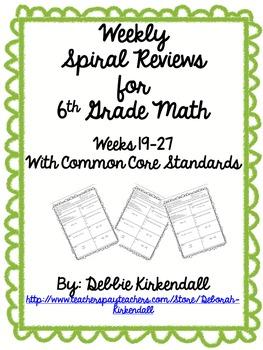 Sixth Grade Weekly Math Spiral Reviews (Weeks 19-27)
