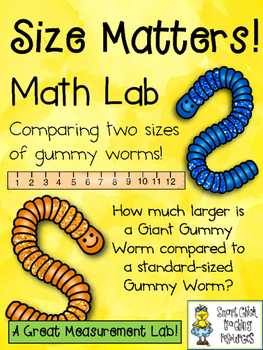 Size Matters!  A Math Measurement Lab Comparing Two Sizes