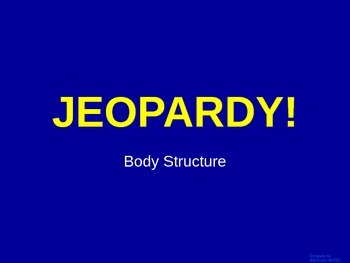 Skeletal and Muscular System  - Jeopardy Review