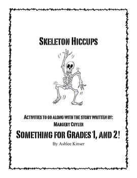 Skeleton Hiccups by M. Cuyler- Comprehension, Writing and more