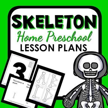 Skeleton Theme Home Preschool Lesson Plans