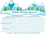 Skiing Through Speech