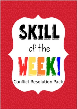 Skill of the Week, Conflict Resolution Domain