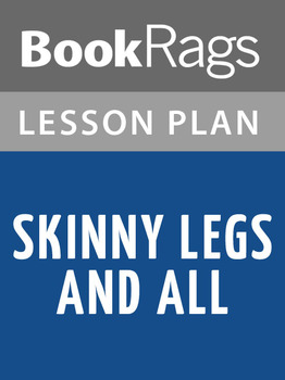 Skinny Legs and All Lesson Plans
