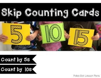 Skip Count by 5s and 10s