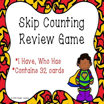 I Have Who Has Skip Counting Game - Skip Counting by 5, 10