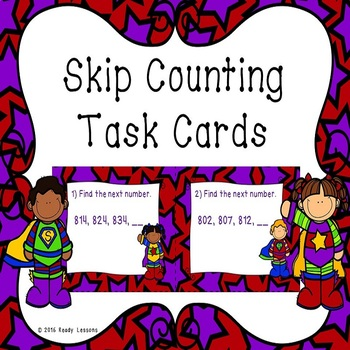 Skip Counting Task Cards for Skip Counting by 5, 10, and 1