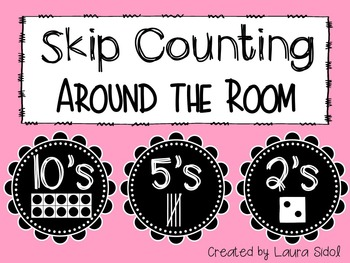 Skip Counting Around the Room by 10's, 5's, and 2's