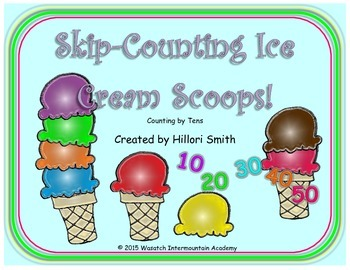 Skip-Counting Ice Cream Scoops Counting by Tens