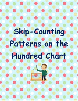 Common Core ~Skip Counting Patterns ~on the Hundred Chart~