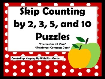 Skip Counting Puzzles by 2s, 3s, 5s, and 10s  Reinforces C