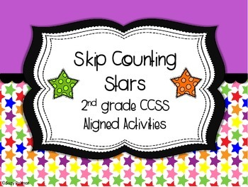 Skip Counting Stars: 2nd gr CCSS Aligned Activities