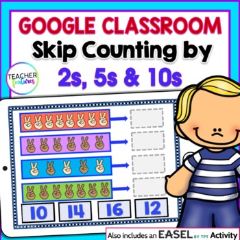 Google Classroom Math Skip Counting by 2s, 5s & 10s