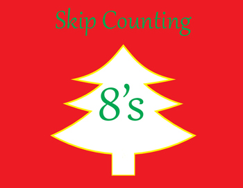 Skip Counting by 8's * Christmas Tree theme!