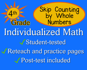 Skip Counting by Whole Numbers, 4th grade - Individualized