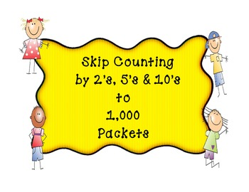 Skip Counting to 1,000 by 2's, 5's and 10's