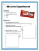 Skittles Dissolving Experiment