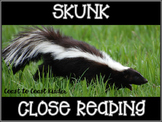 Skunk Close Reading