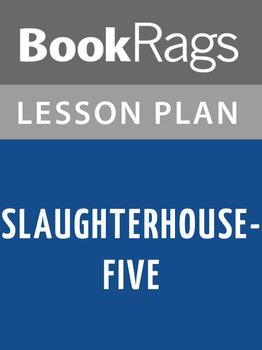 Slaughterhouse-Five Lesson Plans