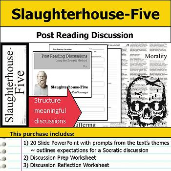 Slaughterhouse-Five - Socratic Method - Post Reading Discussions