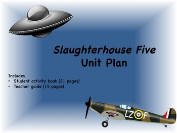 """Slaughterhouse Five"" Unit:  Student Activity Booklet and"