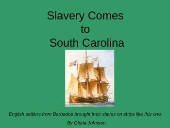 Slavery Comes to South Carolina