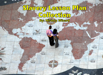 Slavery Lesson Plan Collection