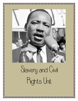Slavery and Civil Rights Unit