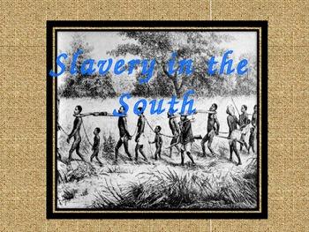 Slavery in America (Powerpoint)