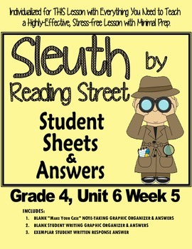 Sleuth Reading Street, Gr. 4 Unit 6 Wk 5, Man Who Went to