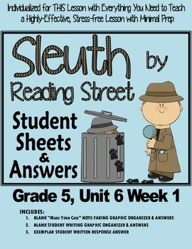 Sleuth Reading Street, Gr. 5 Unit 6 Wk 1, The Truth About