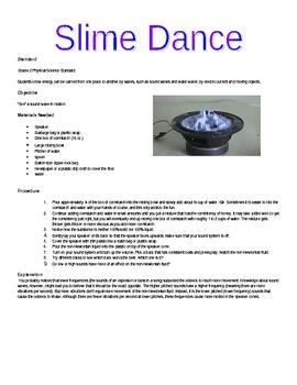 Slime Dance – An Individual Lights and Wave Lab