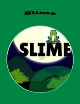 Slime - Play Script