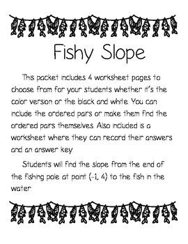 """Slope """"Fishy Slope"""""""