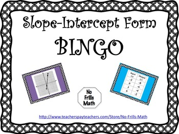 Slope-Intercept Form BINGO
