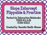 Slope Intercept Form Flippable and Practice for Interactiv