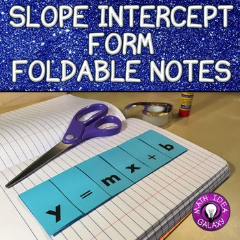 Slope Intercept Form Foldable
