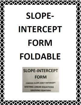 Slope-Intercept Form Foldable for Interactive Notebook (8.