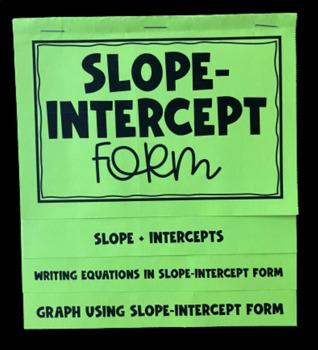Slope- Intercept Form (Mega Foldable)