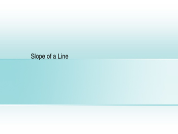 Slope-Intercept Form Presentation