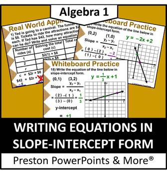 (Alg 1) Writing Equations in Slope-Intercept Form in a Pow